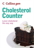 Collins Gem Cholesterol Counter: Lower Cholesterol The Easy Way