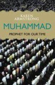 muhammad a prophet for our time Revelation of their faith was made through the prophet muhammad  he was a deeply spiritual man, and often spent time in meditation on.