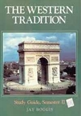 The Western Tradition: Study Guide, Semester Ii