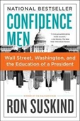 Confidence Men : Wall Street, Washington, And The Education of A President