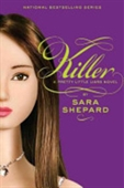 Killer : A Pretty Little Liars Novel