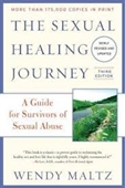 The Sexual Healing Journey : A Guide For Survivors of Sexual Abuse