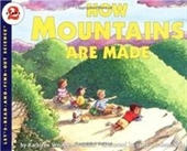 How Mountains Are Made (Lets-Read-And-Find-Out Science 2)