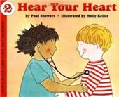 Hear Your Heart (Lets-Read-And-Find-Out Science 2)