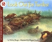 Look Out For Turtles! (Lets-Read-And-Find-Out Science 2)