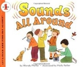Sounds All Around (Lets-Read-and-Find-Out Science 1)