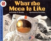 What The Moon Is Like (Lets-Read-And-Find-Out Science, Stage 2)