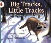 Big Tracks, Little Tracks: Following Animal Prints (Lets-Read-And-Find-Out Science, Stage 1)