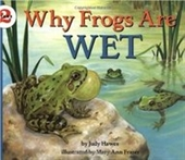 Why Frogs Are Wet (Lets-Read-And-Find-Out Science 2)