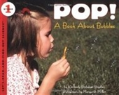 Pop! A Book About Bubbles (Lets-Read-And-Find-Out Science, Stage 1)