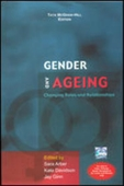 Gender And Ageing: Changing Roles & Relationships