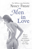 Men In Love : Men's Sexual Fantasies; The Triumph of Love Over Rage