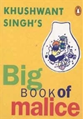 Khushwant Singhs Big Book of Malice