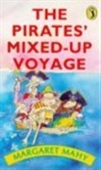 The Pirates Mixed-up Voyage: Dark Doings In The Thousand Islands (Puffin Books)