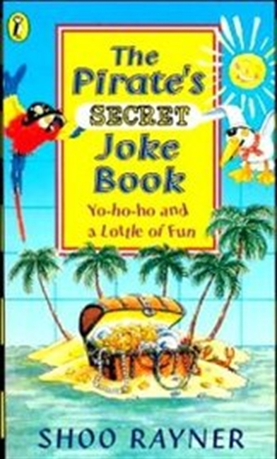 The Pirates Secret Joke Book (Puffin Jokes, Games, Puzzles)