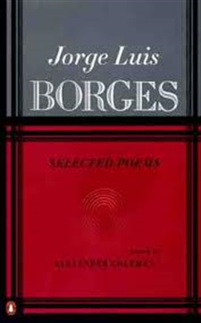 Jorge Luis Borges : Selected Poems