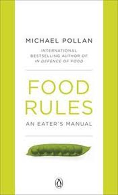 Food Rules : An Eater