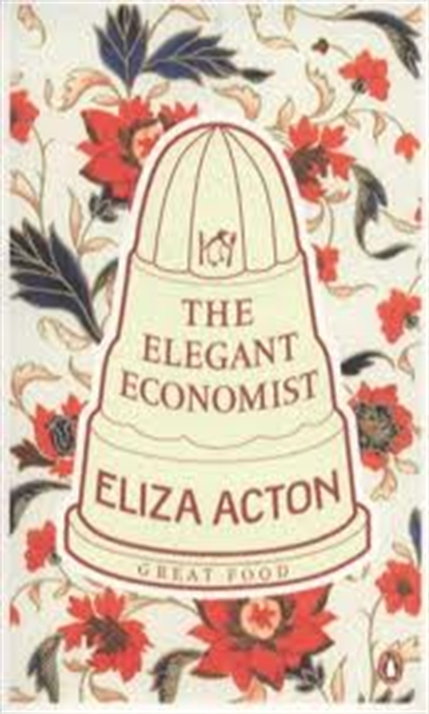 Great Food : The Elegant Economist