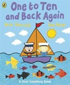 One to Ten and Back Again: A First Counting Book. Nick Sharratt, Sue Heap
