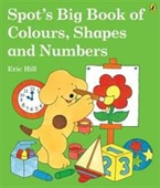 Spots Big Book Of Colours, Shapes And Numbers