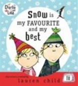 Snow Is My Favourite and My Best (Charlie & Lola)