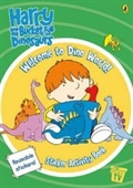 Welcome to Dino World! Sticker Activity Book (Harry & His Bucket Full of Dinosaurs)