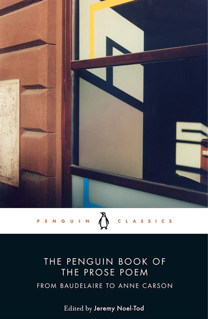 The Penguin Book of the Prose Poem (Penguin Classics)