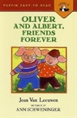 Oliver and Albert, Friends Forever (Easy-to-Read, Puffin)