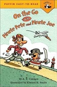 On the Go With Pirate Pete and Pirate Joe (Easy-to-Read, Puffin)