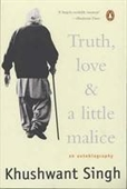 Truth, Love & A Little Malice : An Autobiography