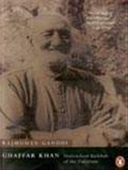 Ghaffar Khan : Nonviolent Badshah Of The Pakhtuns