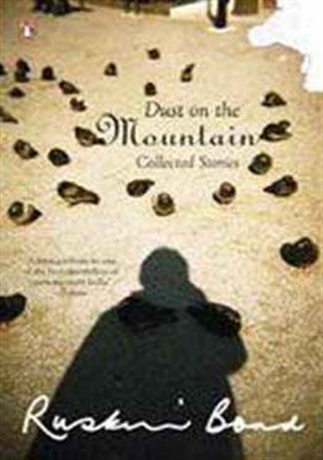 Dust On The Mountain Collected Stories