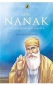 Guru Nanak The Enlightened Master
