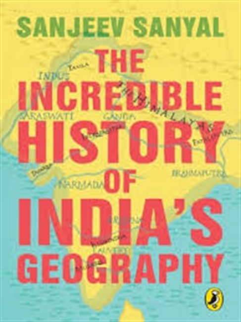 The Incredible History of India
