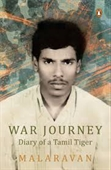 War Journey : Diary of A Tamil Tiger