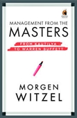 Management From The Masters : From Kautilya To Warren Buffett