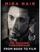 The Reluctant Fundamentalist From Book to Film