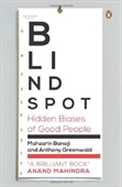 Blind Spot : Hidden Biases of Good People