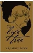 The Life Tree A.P.J Abdul Kalam
