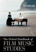 The Oxford Handbook of Film Music Studies