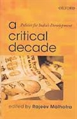 A Critical Decade : Policies For India's Development