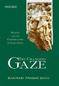 The Changing Gaze : Regions And The Constructions of Early India