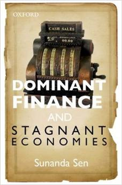 Dominant Finance And Stagnant Economics
