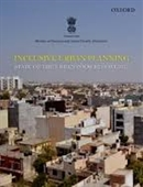 Inclusive Urban Planning State of The Urban Poor Report 2013