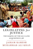 Legislating for Justice: The Making of the 2013 Land Acquisition Law