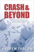 Crash & Beyond : Causes & Consequences of The Global Financial Crisis