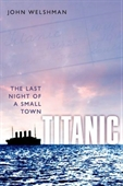 Titanic : The Last Night Of A Small Town