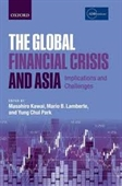 The Global Financial Crisis And Asia : Implications And Challenges