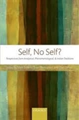 Self, No Self? : Perspectives From Analytical, Phenomenological, & Indian Traditions