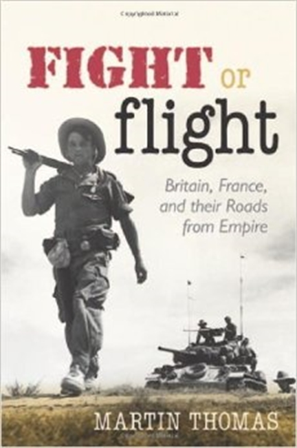 Fight of Flight : Britain, France And Their Roads From Empire